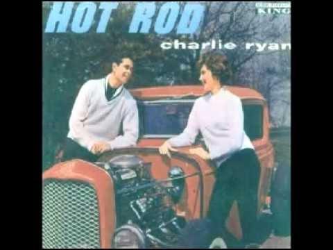 Charlie Ryan - Hot Rod Lincoln